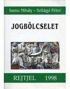Jogbölcselet - Samu Mihály, Szilágyi Péter