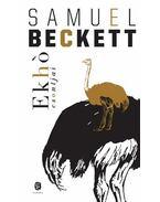 Ekhó csontjai - Samuel Beckett