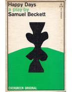 Happy Days: A Play in Two Acts - Samuel Beckett