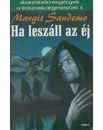 Ha leszáll az éj - Sandemo, Margit