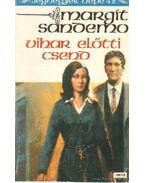 Vihar előtti csend - Sandemo, Margit