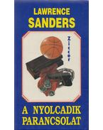 A nyolcadik parancsolat - Sanders, Lawrence