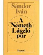 A Németh László-pör - Sándor Iván