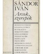 Arcok, szerepek - Sándor Iván