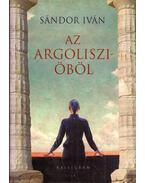 Az Argoliszi-öböl (dedikált) - Sándor Iván
