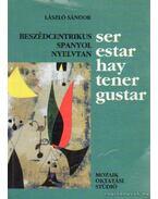 Beszédcentrikus spanyol nyelvtan - Sándor László