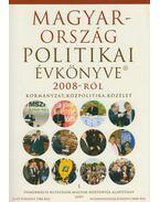 Magyarország politikai évkönyve 2008-ról - Sándor Péter, Vass László