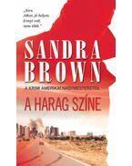 A harag színe - Sandra Brown