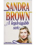 A legdrágább szív - Sandra Brown