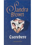 Cserebere - Sandra Brown