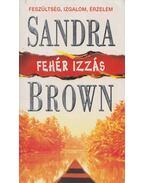 Fehér izzás - Sandra Brown