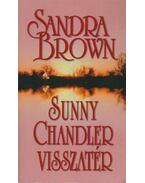 Sunny Chandler visszatér - Sandra Brown