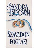 Szavadon foglak - Sandra Brown