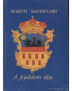 A fejedelem útja - Santavuori, Martti