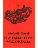 Egy esélytelen magánszáma - Sárándi József