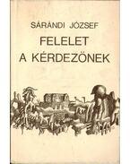 Felelet a kérdezőnek - Sárándi József