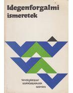 Idegenforgalmi ismeretek - Sárdi Ernő, Dr. Miczek György