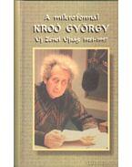 A mikrofonnál Kroó György (1981-1997) - Sári László