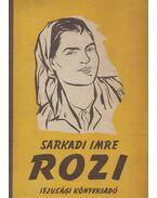 Rozi - Sarkadi Imre