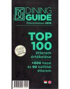 Dining Guide étteremkalauz 2012 - Sárkány Bence