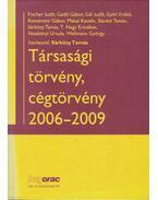 Társasági törvény, cégtörvény 2006-2009 - Sárközy Tamás