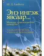 Válogatott művek a magyar irodalomból (mongol) - Sárosdi-Davaakhuu Ganbold