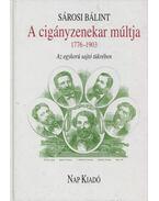 A cigányzenekar múltja 1776-1903 - Sárosi Bálint