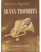 Arany trombita - Sárosi Gyula