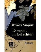 Es endet in Gelächter - Saroyan, William