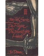 Die Fliegen die schmutzigen Hände - Sartre, Jean-Paul