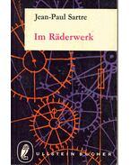 Im Räderwerk - Sartre, Jean-Paul