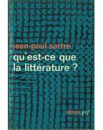 Qu'est-ce que la littérature? - Sartre, Jean-Paul