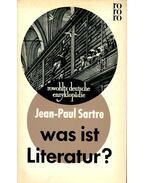 Was ist Literatur? - Sartre, Jean-Paul