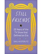 Still Friends - Saul Austerlitz