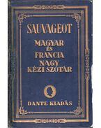 Sauvageot francia-magyar nagy kéziszótár - Sauvageut Aurélien, Balassa József, Benedek Marcell