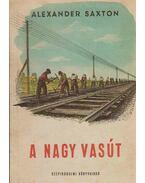 A nagy vasút - Saxton, Alexander