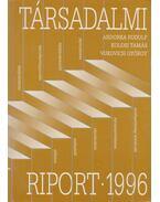 Társadalmi riport 1996 - Andorka Rudolf, Kolosi Tamás, Vukovich György