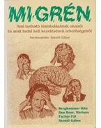 Migrén - Berghammer Rita, Den Boer, Marinus, Pacher Pál, Szendi Gábor