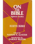 On the Bible - Buber, Martin