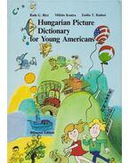 Hungarian Picture Dictionary for Young Americans - Kontra Miklós, Radnai T. Zsófia, Ruth G. Biro