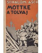 Mottke, a tolvaj - Schalom Asch
