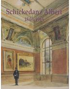 Schickedanz Albert 1846-1915 - Gábor Eszter, Verő Mária