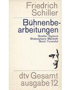 Bühnenbearbeitungen - Schiller, Friedrich