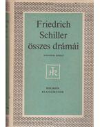 Friedrich Schiller összes drámái II. - Schiller, Friedrich