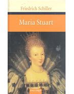 Maria Stuart - Schiller, Friedrich
