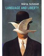 Language and Liberty - Schmidt Mária