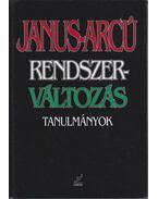 Janus-arcú rendszerváltozás (dedikált) - Schmidt Mária, Tóth Gy. László