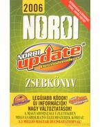 Norbi Update Életmódrendszer Zsebkönyv 2006 - Schobert Norbert