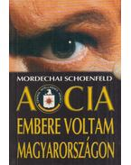 A CIA embere voltam Magyarországon - Schoenfeld, Mordechai