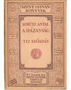 A házasság - Schütz Antal